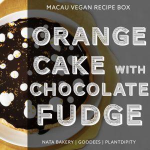 Vegan Orange & Chocolate Fudge Cake