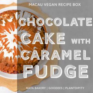 Vegan Chocolate & Caramel Fudge Cake