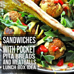 Sandwiches With Pita & Meatballs