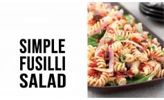 Simple Fusilli Salad
